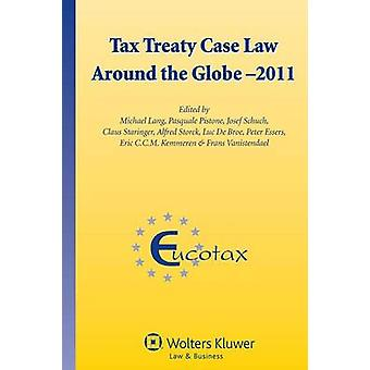 Tax Treaty Case Law Around the Globe by Lang