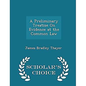 Eine vorläufige Abhandlung über die Beweisaufnahme des Common Law-Scholar es Choice Edition