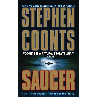 Saucer by Stephen Coonts - 9780312283421 Book