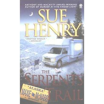 The Serpents Trail by Sue Henry - 9780451411785 Book