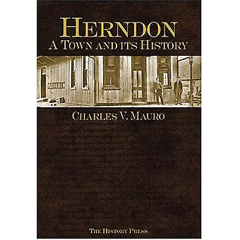 Herndon - - A Town and Its History by Charles V Mauro - 9781596290266 B