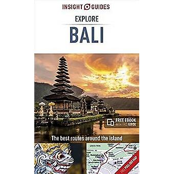 Insight Guides Explore Bali (Travel Guide with Free eBook) by Insight