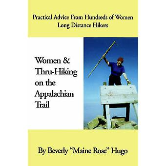 Women and Thru-Hiking on the Appalachian Trail - Practical Advice from