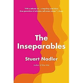 Die Untrennbaren: Ein Roman