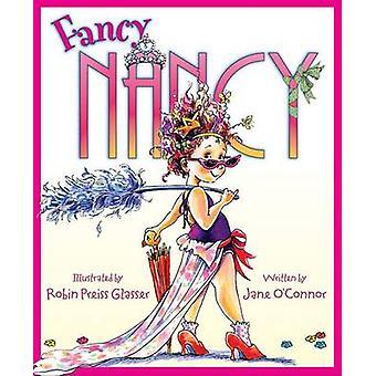 Fancy Nancy by Jane O'Connor - 9780060542092 Book