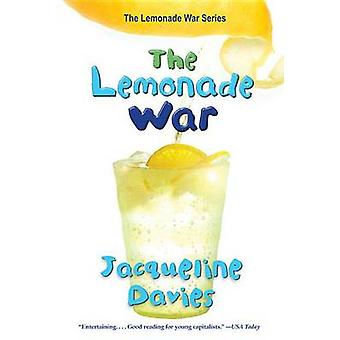 The Lemonade War by Jacqueline Davies - 9780547237657 Book