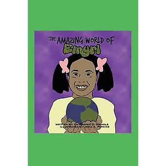 The Amazing World of Emryi by Nichols & Dr Dionne D.