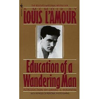 Education Of A Wander Man by Lamour & Louis