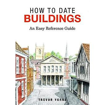 How to Date Buildings