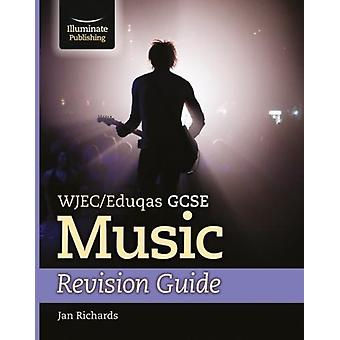 WJECEduqas GCSE Music Revision Guide by Jan Richards