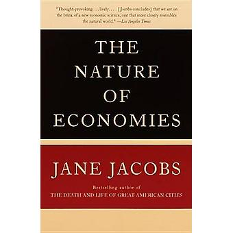 The Nature Of Economies by Jacobs & Jane