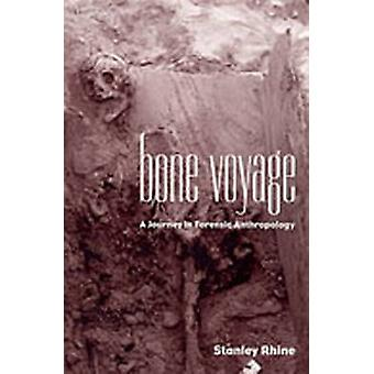 Bone Voyage - A Journey in Forensic Anthropology by Stanley Rhine - 97
