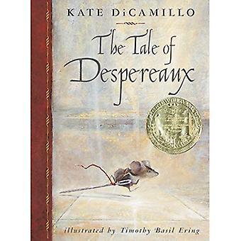 Sagan om Despereaux: är berättelsen om en mus, en prinsessa, soppa och en spole av tråd