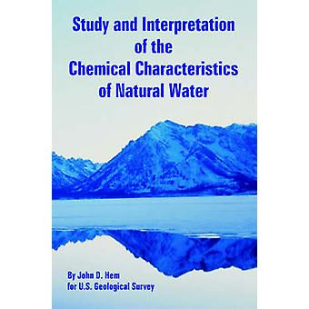 Study and Interpretation of the Chemical Characteristics of Natural Water by Hem & John & D.