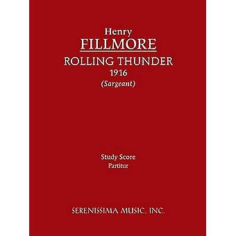 Rolling Thunder  Study score by Fillmore & Henry