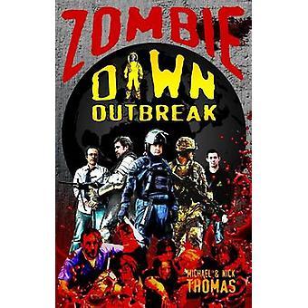 Zombie Dawn Outbreak by Thomas & Michael G.