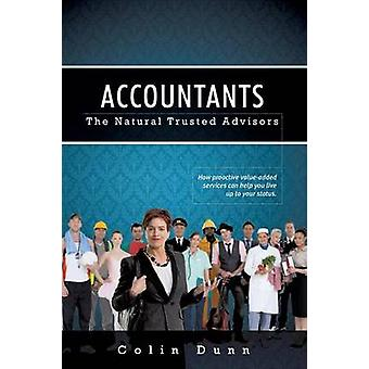 Accountants The Natural Trusted Advisors by Dunn & Colin