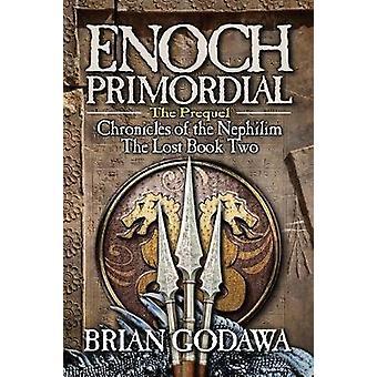 Enoch Primordial by Godawa & Brian