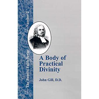 A Body of Practical Divinity by Gill & John