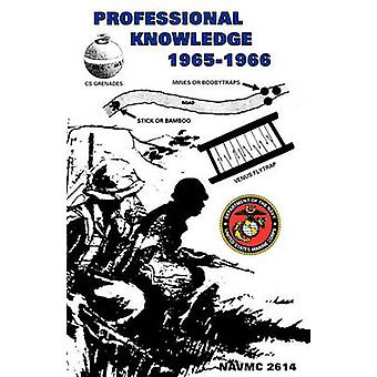 Professional Knowledge Gained from Operational Experience in Vietnam 19651966 by U.S. Marine Corps
