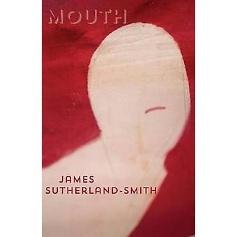 Mouth by SutherlandSmith & James