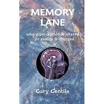 Memory Lane by Gentile & Gary