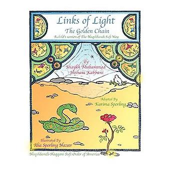 Links of Light The Golden Chain by Kabbani & Shaykh Muhammad Hisham