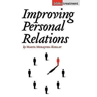 Improving Personal Relationships by MerajverKurlat & Marta