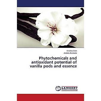 Fitoquímicos y potencial antioxidante de vainas de vainilla y esencia por Sree Krishna