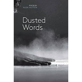 Dusted Words by Hutton & Alisa