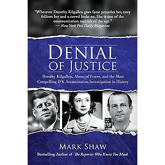 Denial of Justice by Shaw & Mark