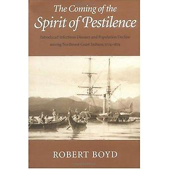 The Coming of the Spirit of Pestilence - Introduced Infectious Disease