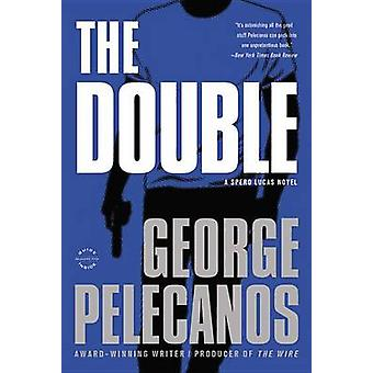 The Double (large type edition) by George Pelecanos - 9780316239899 B