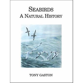 Seabirds - A Natural History by A.J. Gaston - 9780713665574 Book