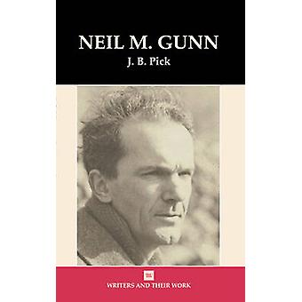 Neil Gunn by J.B. Pick - 9780746311202 Book