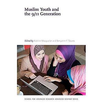 Muslimske ungdom og 9 / 11 Generation af Adeline Masquelier - Benjamin