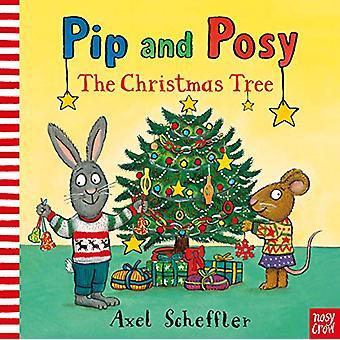 Pip and Posy - The Christmas Tree by Axel Scheffler - 9781788000864 Bo