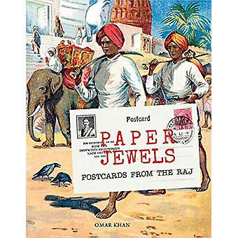 Paper Jewels - Postcards from the Raj by Omar Khan - 9788189995850 Book
