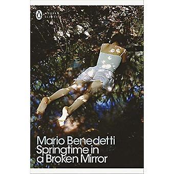 Springtime in a Broken Mirror by Mario Benedetti - 9780241302620 Book