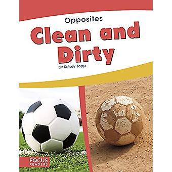 Opposites - Clean and Dirty by  -Kelsey Jopp - 9781641854023 Book