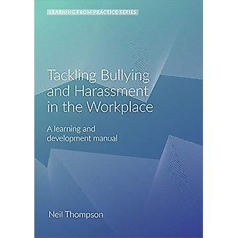 Tackling Bullying and Harassment in the Workplace - A Learning and Dev