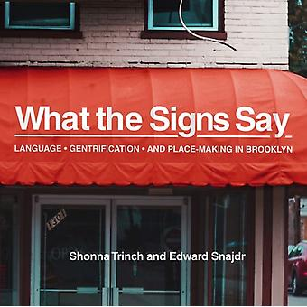 What the Signs Say by Trinch & ShonnaSnajdr & Edward