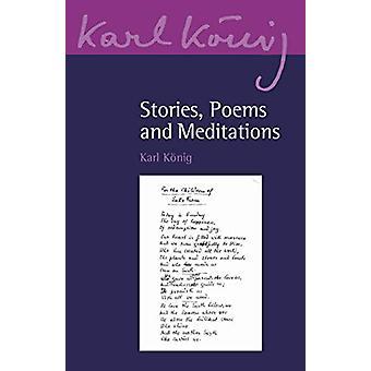 Tarinat - Runoja ja meditaatioita Karl Koenig - 9781782506461 Kirja