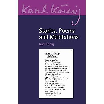 Stories - Poems and Meditations by Karl Koenig - 9781782506461 Book