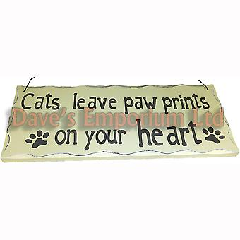 Cats Leave Paw Prints on Your Heart - Hanging Sign Funny Cat Wall Plaque