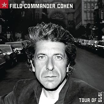 Leonard Cohen - Field Commander Cohen-Tour of [CD] USA import