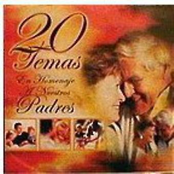 20 Temas En Homenaje a Nuestros Padres - 20 Temas En Homenaje a Nuestros Padres [CD] USA import