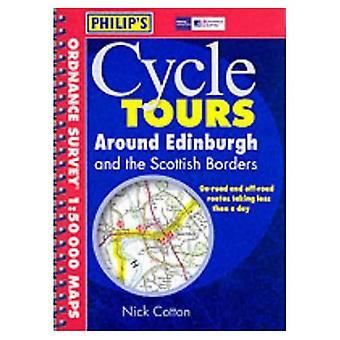 Around Edinburgh and the Scottish Borders (Philip's Cycle Tours)