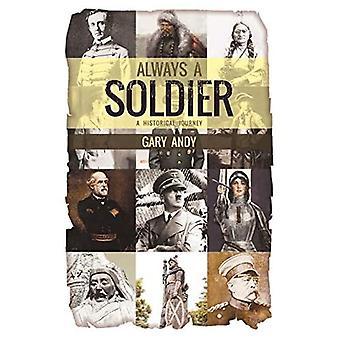 Altijd een soldaat