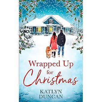 Eingewickelt für Weihnachten von Katlyn Duncan